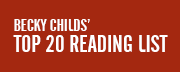 Becky Childs' Top 20 Reading List