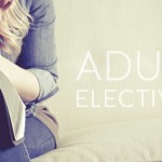 Update on Adult Electives