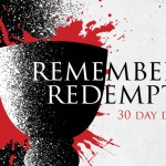 Remembering Redemption - Afterward
