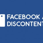 FACEBOOK AND DISCONTENTMENT