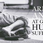 ARE YOU ANGRY AT GOD ABOUT HUMAN SUFFERING?