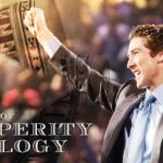 THE DANGER OF PROSPERITY THEOLOGY
