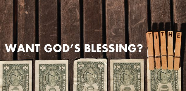 Want God's Blessing? Tithe!