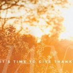 It's Time to Give Thanks