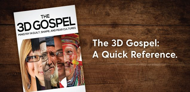 The 3D Gospel: A Quick Reference.