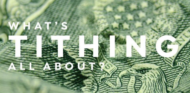 What's Tithing All About?