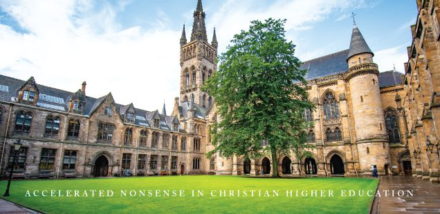 ACCELERATED NONSENSE IN CHRISTIAN HIGHER EDUCATION