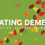 Defeating Dementia: Meet Dr. Richard Furman
