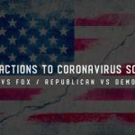 Why Are Reactions to Coronavirus So Different? CNN vs Fox / Republican vs Democrat