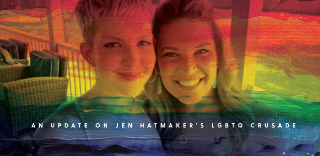 AN UPDATE ON JEN HATMAKER'S LGBTQ CRUSADE