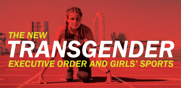 The New Transgender Executive Order and Girls' Sports