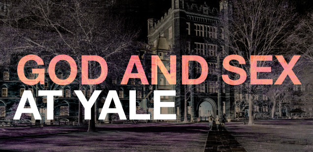 GOD AND SEX AT YALE